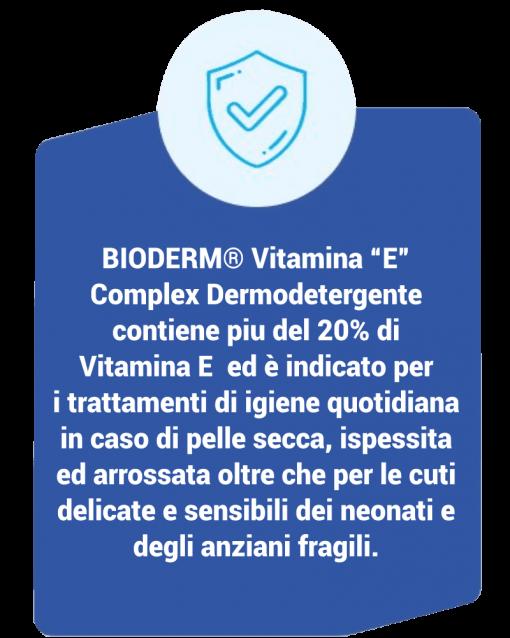 """Bioderm Vitamina """"E"""" Complex Dermodetergente descrizione"""