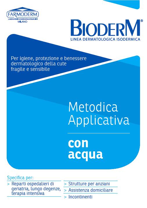 Metodica applicativa con acqua Farmoderm Bioderm